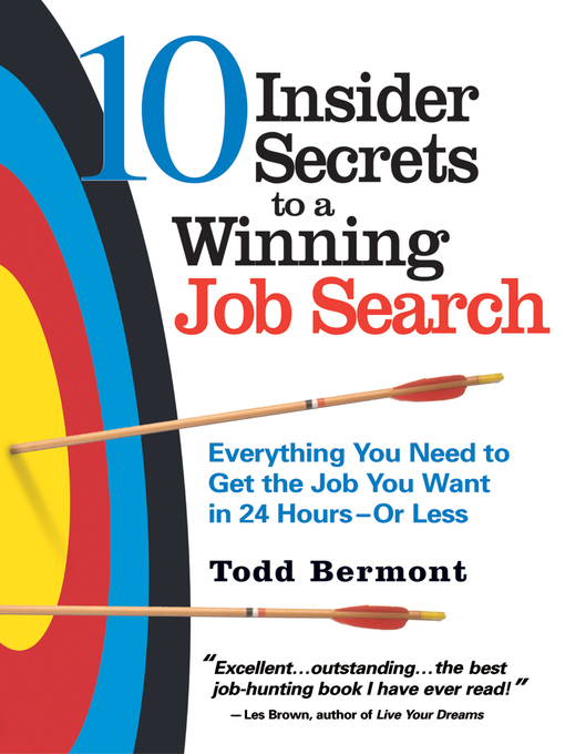 Title details for 10 Insider Secrets to a Winning Job Search by Todd Bermont - Available