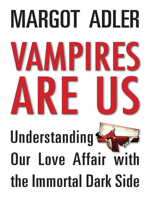 Title details for Vampires Are Us by Margot Adler - Available