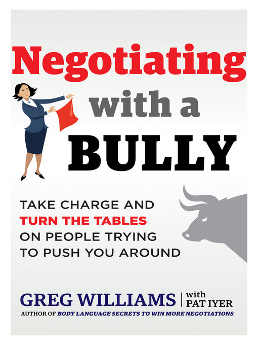 Title details for Negotiating with a Bully by Williams Greg - Available