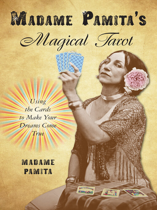Title details for Madame Pamita's Magical Tarot by Madame Pamita - Available