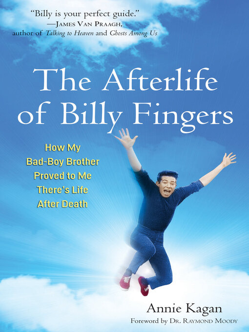 Title details for The Afterlife of Billy Fingers by Annie Kagan - Available