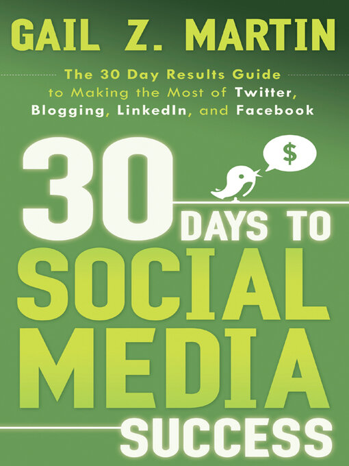 Title details for 30 Days to Social Media Success by Gail Martin - Available