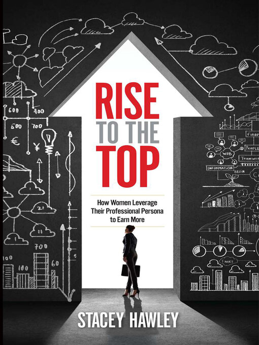 Title details for Rise to the Top by Stacey Hawley - Available