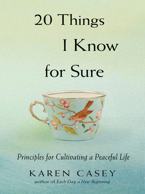 Title details for 20 Things I Know for Sure by Karen Casey - Wait list