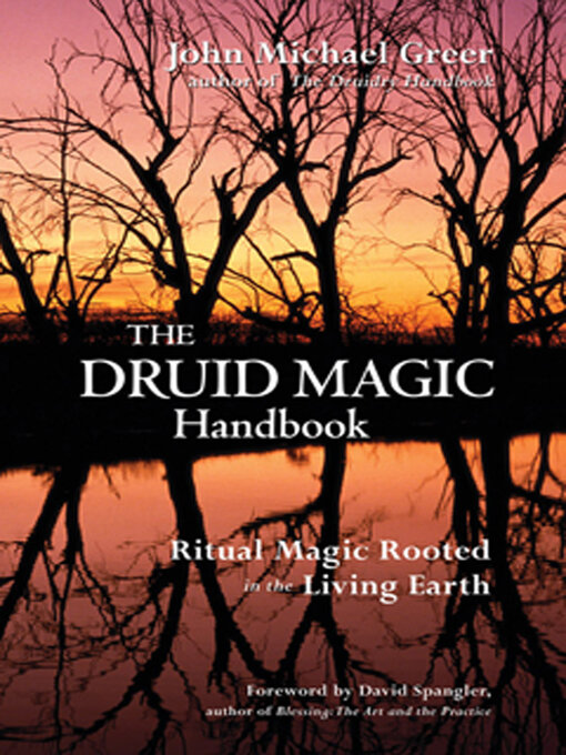 The Druid Magic Handbook - Kentucky Libraries Unbound - OverDrive