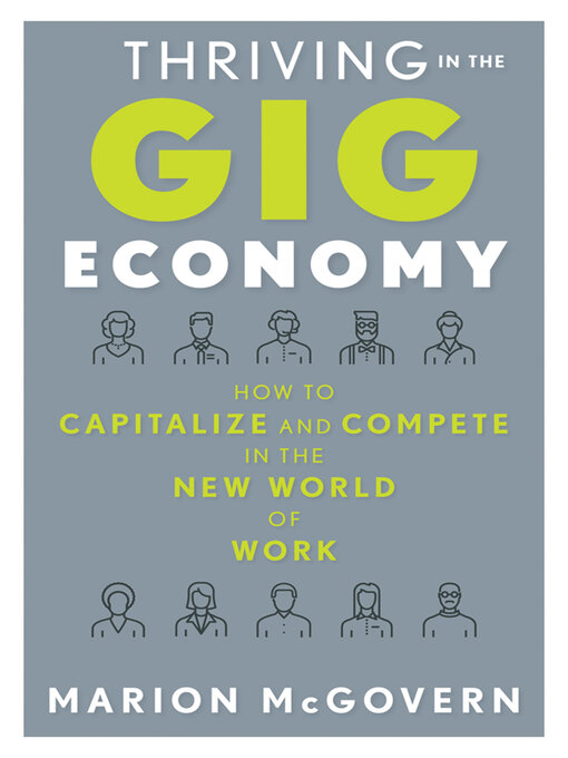 Title details for Thriving in the Gig Economy by Marion McGovern - Available