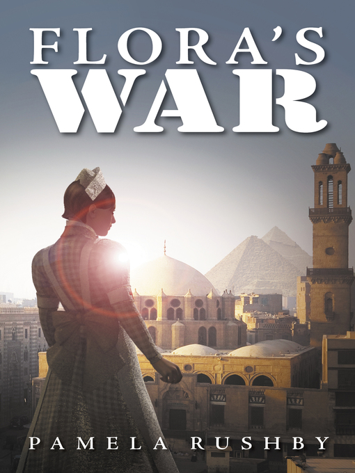 Title details for Flora's War by Pamela Rushby - Available