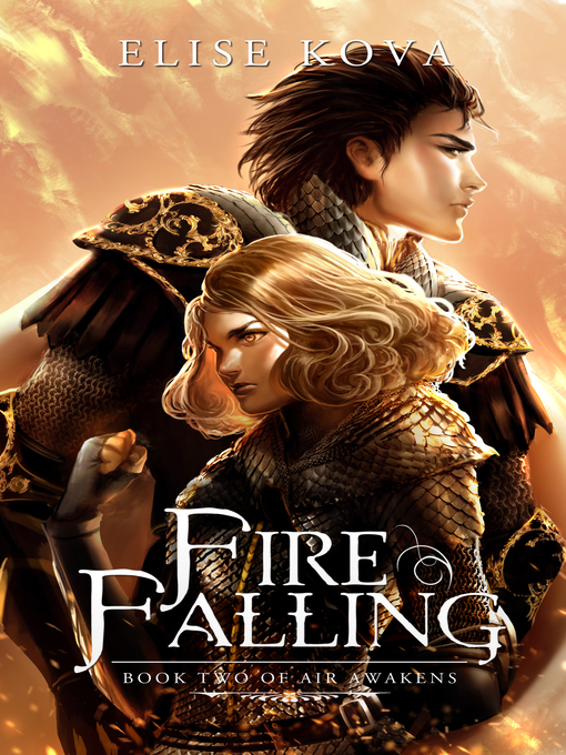 Title details for Fire Falling by Elise Kova - Wait list