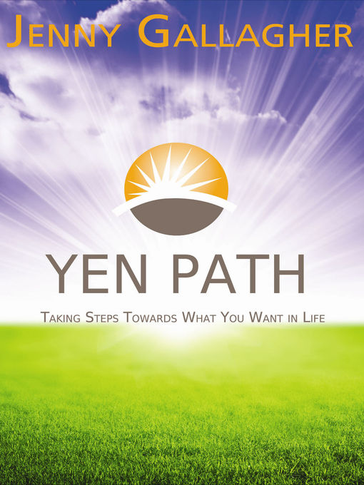 Yen Path Taking Steps Towards What You Want in Life