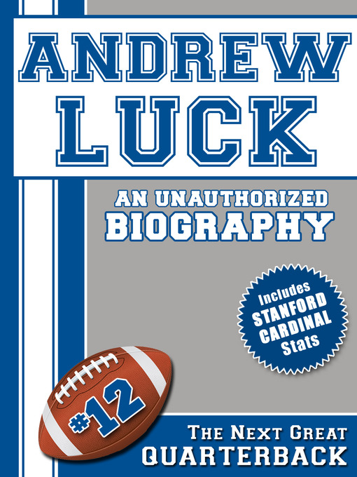Title details for Andrew Luck by Belmont and Belcourt Biographies - Available