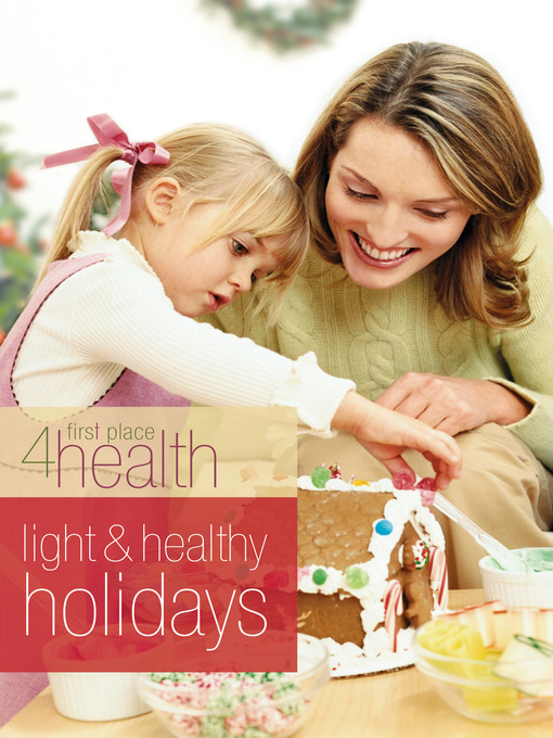 Title details for Light and Healthy Holidays by First Place 4 Health - Available