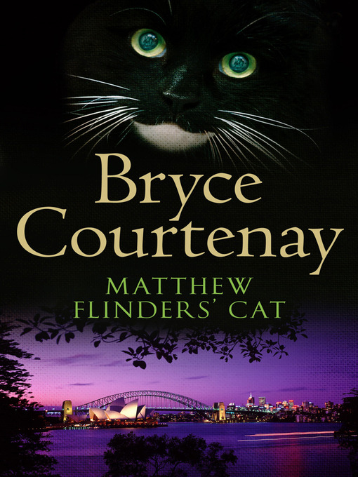 Title details for Matthew Flinders' Cat by Bryce Courtenay - Available