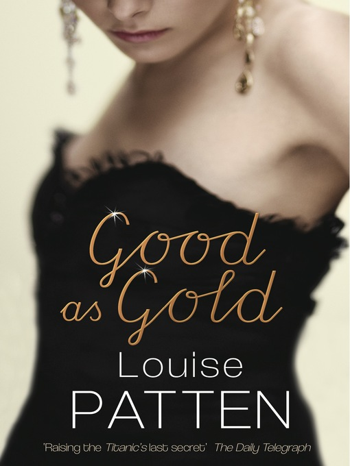 Title details for Good as Gold by Louise Patten - Available