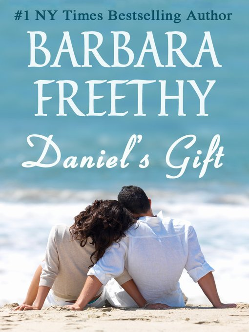 Title details for Daniel's Gift by Barbara Freethy - Available