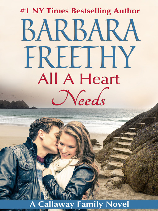 Title details for All a Heart Needs by Barbara Freethy - Available