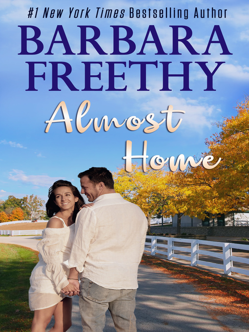 Title details for Almost Home by Barbara Freethy - Available