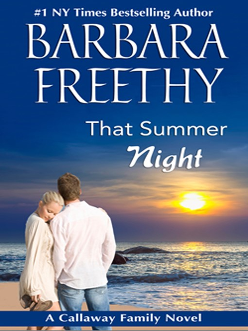 Title details for That Summer Night by Barbara Freethy - Wait list