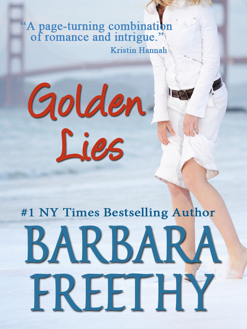 Title details for Golden Lies by Barbara Freethy - Wait list