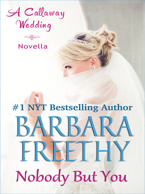 Title details for Nobody But You by Barbara Freethy - Available