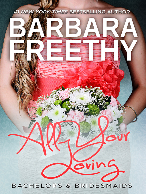 Title details for All Your Loving by Barbara Freethy - Available