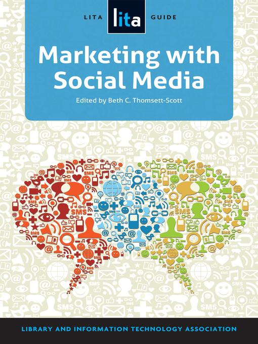 Title details for Marketing with Social Media by Beth C. Thomsett-Scott - Wait list