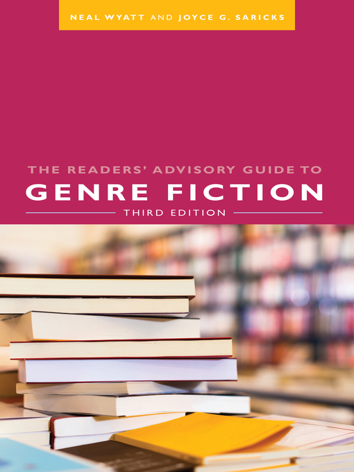 Title details for The Readers' Advisory Guide to Genre Fiction by Neal Wyatt - Available