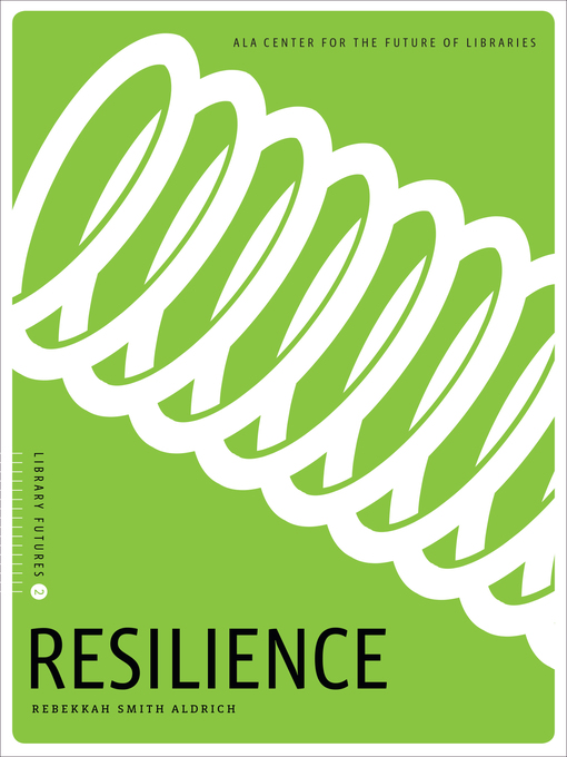 Resilience:-Library-Futures-Series,-Book-2