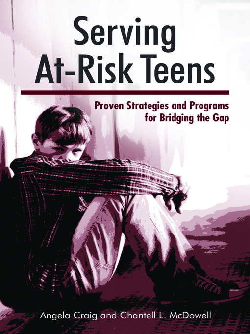 Title details for Serving At-Risk Teens by Angela Craig - Available
