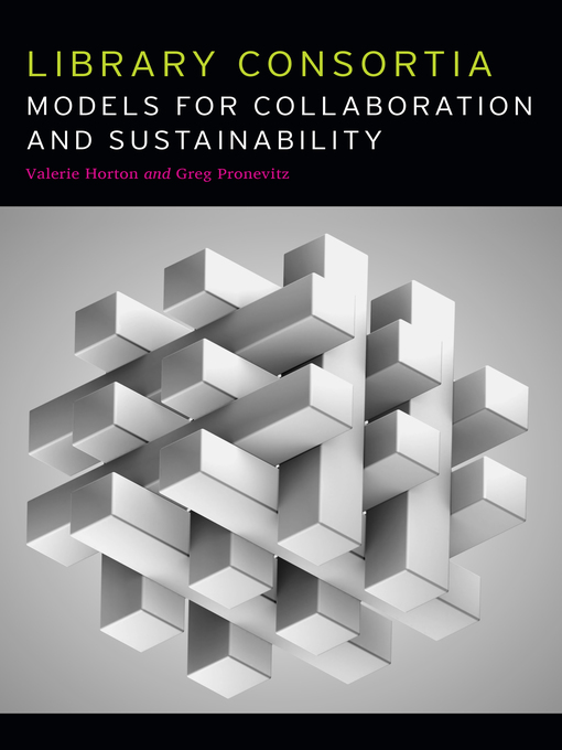 Title details for Library Consortia by Valerie Horton - Available