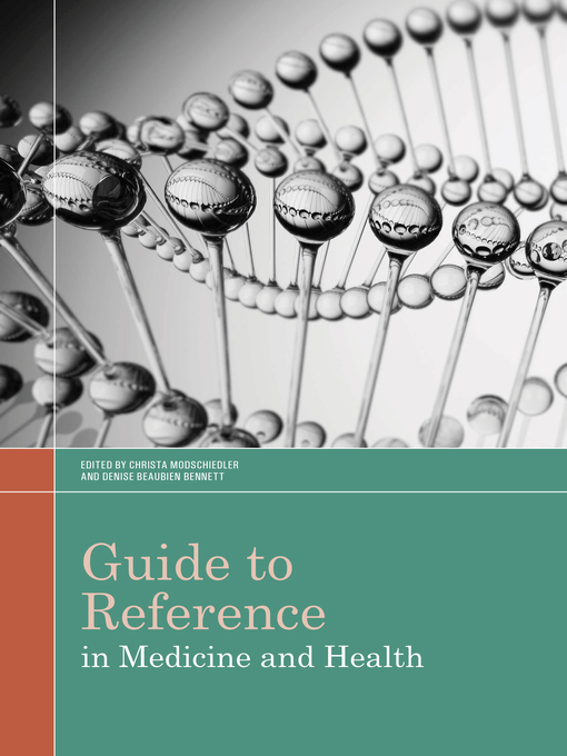Title details for Guide to Reference in Medicine and Health by Denise Beaubien Bennett - Available