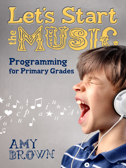 Title details for Let's Start the Music by Amy Brown - Available