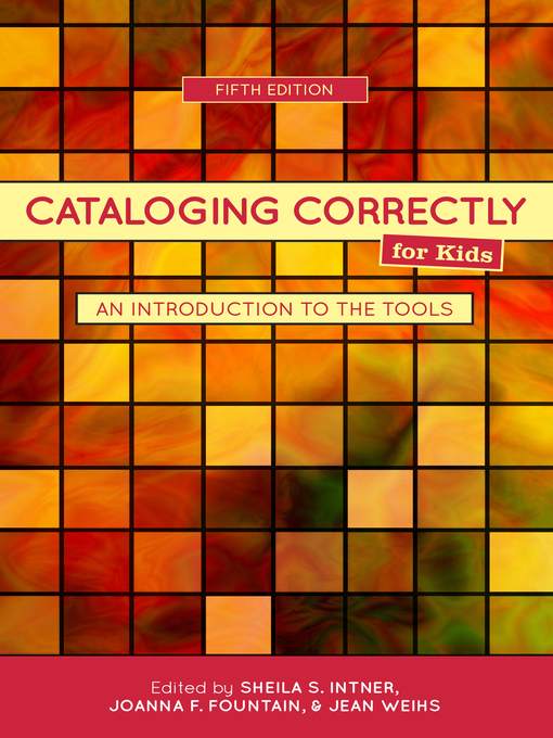 Title details for Cataloging Correctly for Kids by Sheila S. Intner - Available
