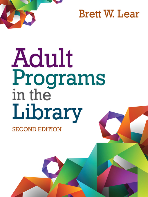 Title details for Adult Programs in the Library by Brett W. Lear - Available