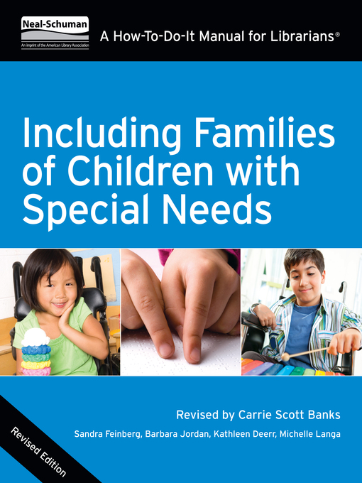 Title details for Including Families of Children with Special Needs by Sandra Feinberg - Available