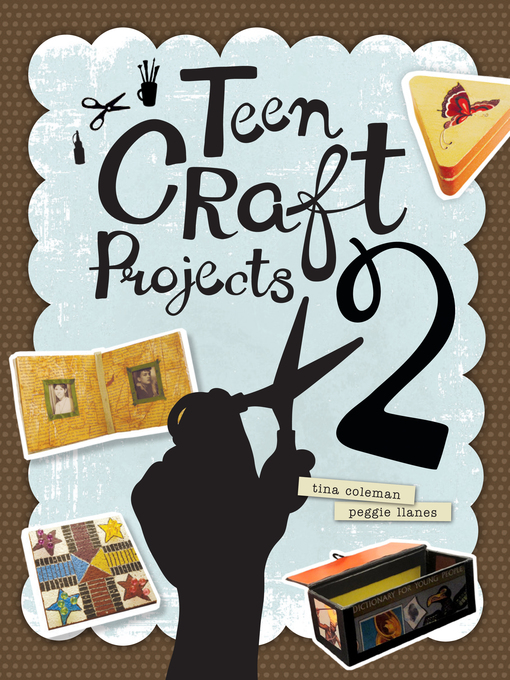 Title details for Teen Craft Projects 2 by Tina Coleman - Available