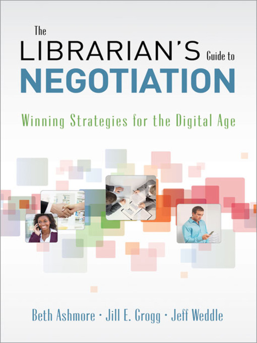 Title details for The Librarian's Guide to Negotiation by Beth Ashmore - Available
