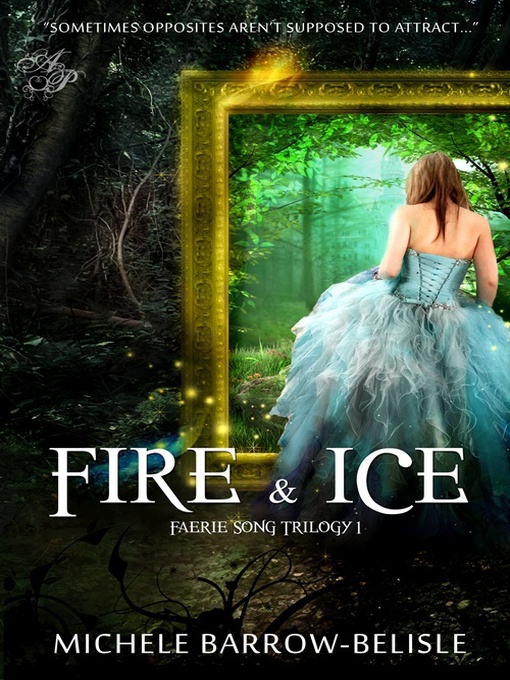 Title details for Fire and Ice by Michele Barrow-Belisle - Available