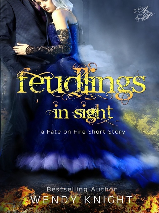Title details for Feudlings in Sight by Wendy Knight - Available