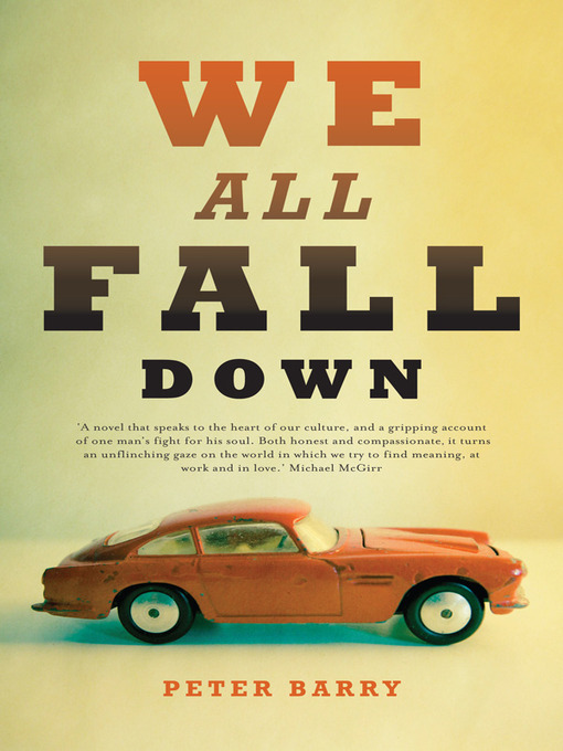Title details for We All Fall Down by Peter Barry - Available