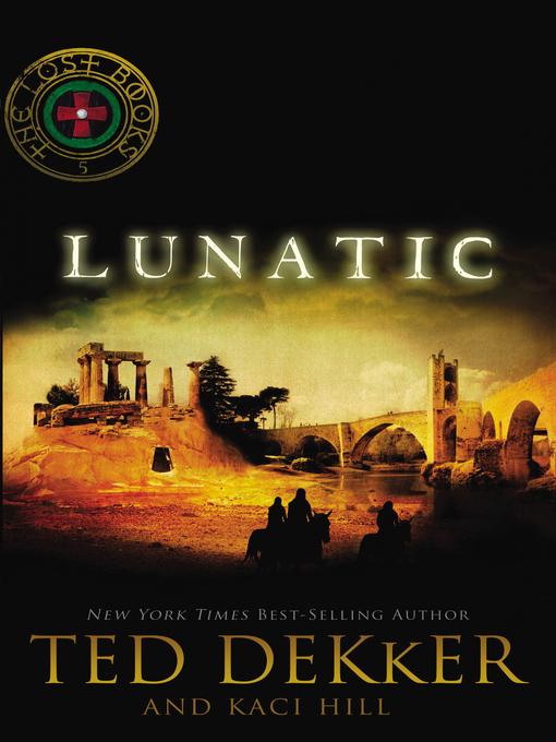 Title details for Lunatic by Ted Dekker - Wait list