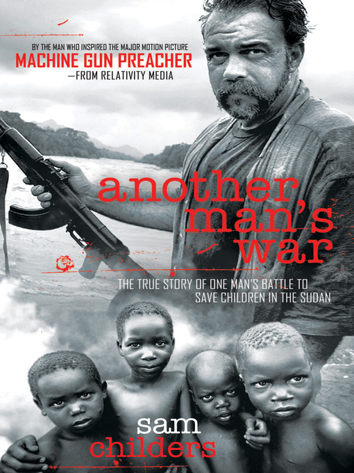 Title details for Another Man's War by Sam Childers - Available