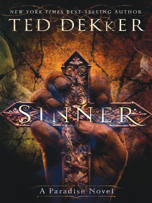 Title details for Sinner by Ted Dekker - Available