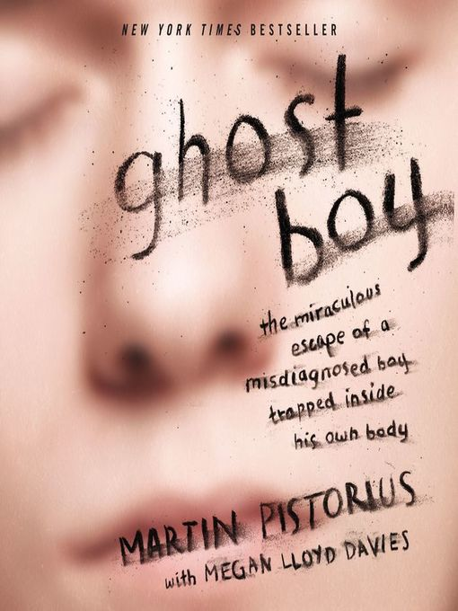 Title details for Ghost Boy by Martin Pistorius - Wait list