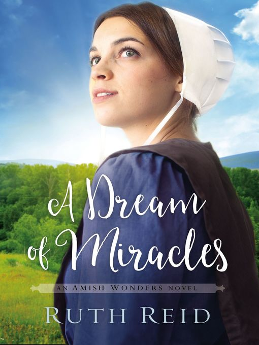 Title details for A Dream of Miracles by Ruth Reid - Available