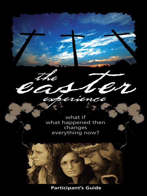 Title details for The Easter Experience Participant's Guide by City on a Hill - Available