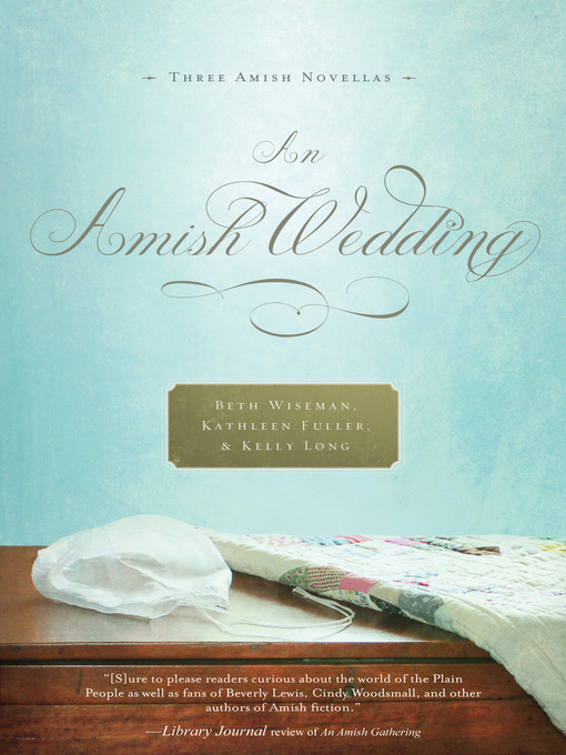 Title details for An Amish Wedding by Beth Wiseman - Available