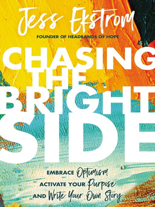 Title details for Chasing the Bright Side by Jess Ekstrom - Available