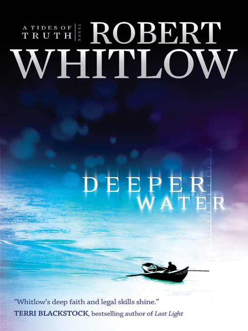 Title details for Deeper Water by Robert Whitlow - Available
