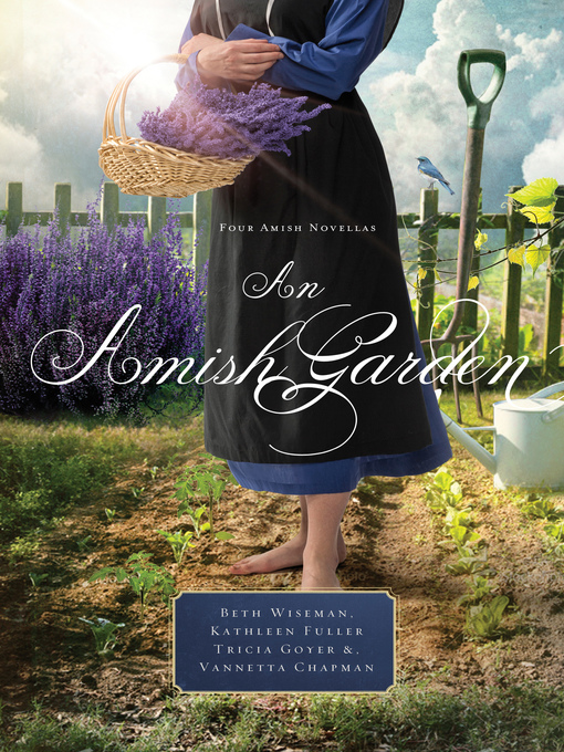 Title details for An Amish Garden by Beth Wiseman - Wait list