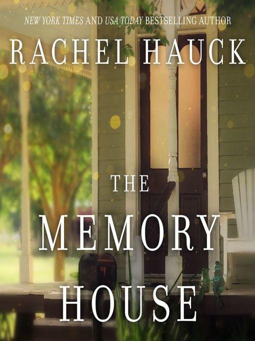 Title details for The Memory House by Rachel Hauck - Wait list